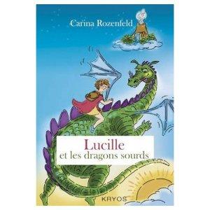 Lucille et les Dragons Sourds