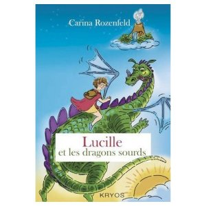 Lucille et les Dragons Sourds
