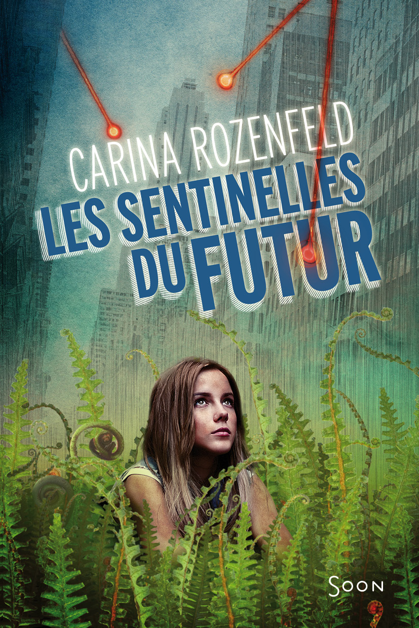 les sentinelles du futur
